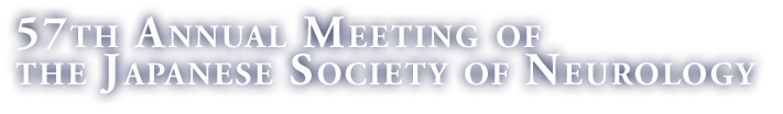 57th Annual Meeting of the Japanese Society of Neurology